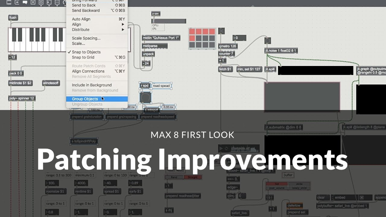 Max 8 First Look: Patching Improvements