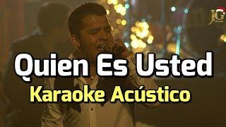 Quien Es Usted - Christian Nodal - Karaoke Acustico Piano