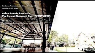 Asian Sounds Research: The Second Research Tour (short ver.)