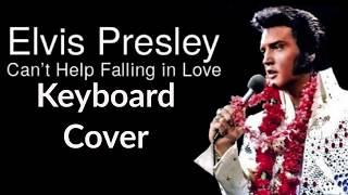 Can't Help Falling in Love by Elvis Presley | Keyboard Cover | GoPro
