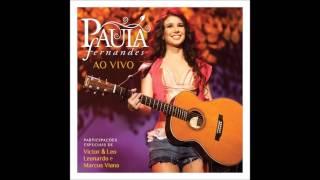 Paula Fernandes - Não Precisa - Particip. Victor & Leo (Audio)