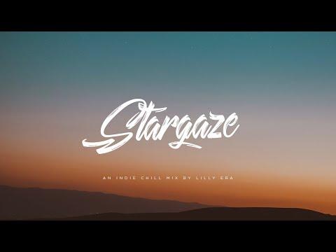 Stargaze | An Indie Chill Mix