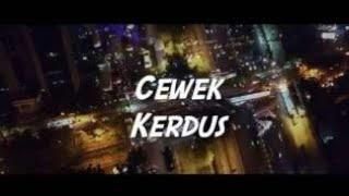 Download lagu LIRIK LAGU KEMAL PALEVI CEWEK KARDUS FEAT YOUNG LEX MP3