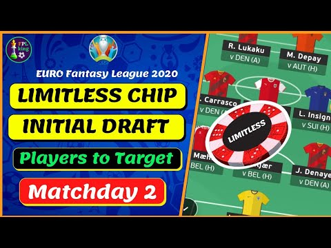 Download LIMITLESS CHIP TEAM SELECTION FOR MATCHDAY 2   EURO FANTASY 2020   Euro Fantasy Tips &Tricks 2020/21