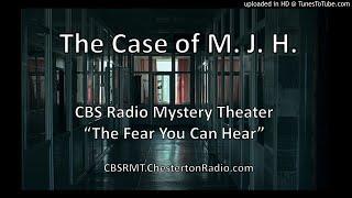The Case of M. J. H. - CBS Radio Mystery Theater
