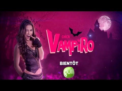 Fabulous Chica Vampiro vous donne rendez-vous bientôt sur Gulli ! - YouTube XG69