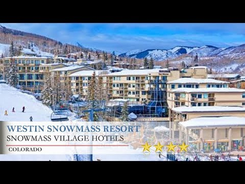 Westin Snowmass Resort - Snowmass Village Hotels, Colorado