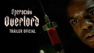 Operación Overlord   Tráiler Oficial   Paramount Pictures México