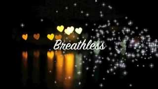 Breathless  Shayne Ward lyrics .WEBM
