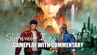 Shenmue II Xbox One Gameplay With Commentary