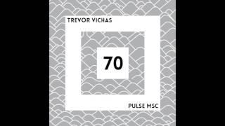 70ème Pulsation - TREVOR VICHAS