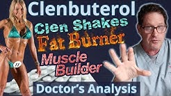 Clenbuterol - Fat Burning Drug - Doctor's Analysis of Side Effects & Properties
