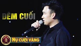 Đêm Cuối - Dương Triệu Vũ | Liveshow Bởi Vì Yêu