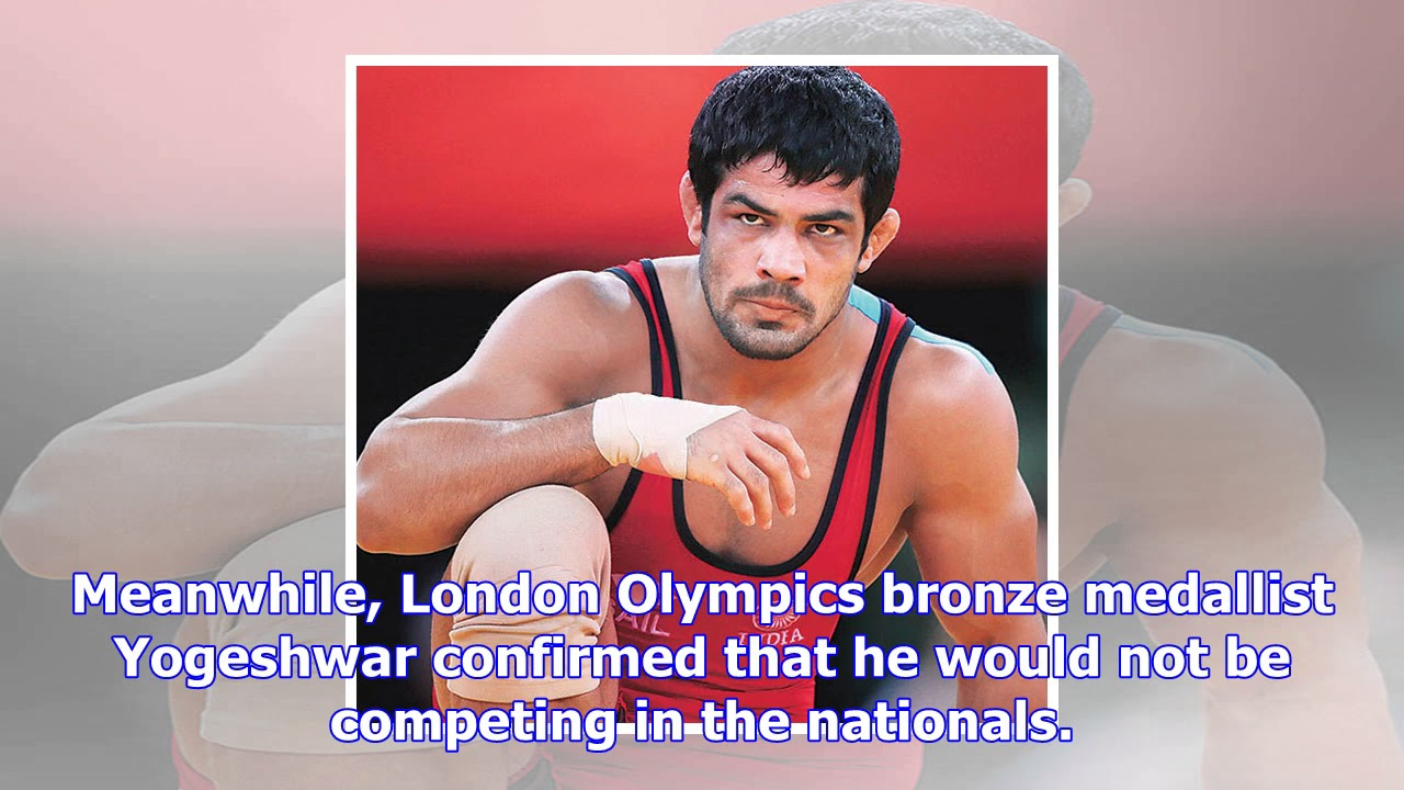 Sushil kumar makes eback yogeshwar dutt not to take part in
