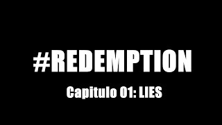 #Redemption - Capitulo 01 LIES (Serie Gay)
