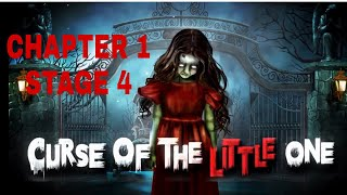Curse Of The Little One Chapter 1  Stage 4 Walkthrough