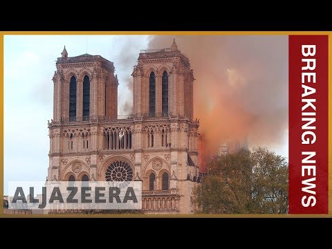 🔥 Paris' Notre Dame Cathedral 'saved, Preserved' After Massive Fire | Al Jazeera English