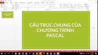 [Tin học 8 - bài 2] bài giảng cực hay về Cấu trúc chung của chương trình pascal
