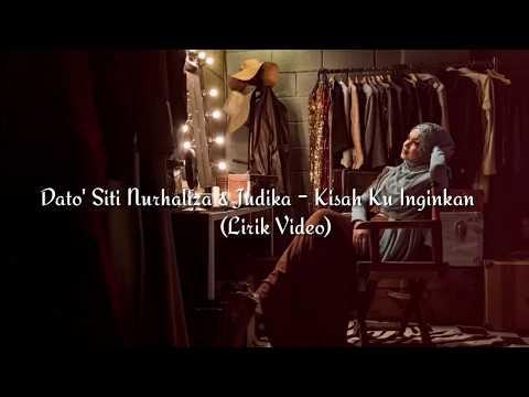 Dato' Siti Nurhaliza feat Judika  - Kisah Ku inginkan (Lirik Video)