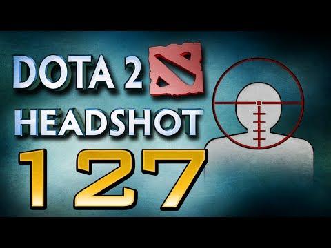 Dota 2 Headshot - Ep. 127