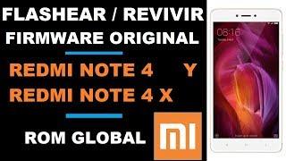 FLASHEAR REVIVIR XIAOMI REDMI NOTE 4 ROM GLOBAL STOCK