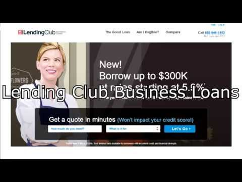 Lending Club Video Review - Top 10 Best Business Loans