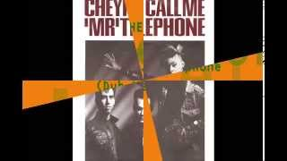 CHEYNE - Call Me Mr. Telephone (Dub Version)