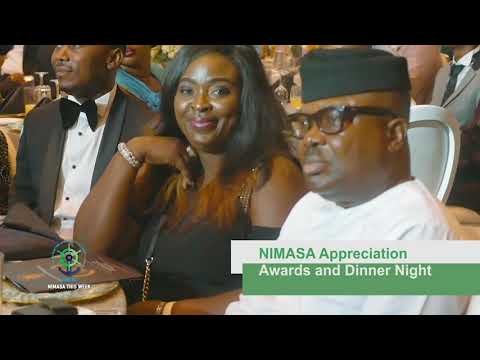 NIMASA THIS WEEK  EPISODE 28, Award and Dinner Night 2018.