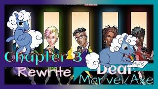 Capítulo 3 Reescribir/ Queridos De Marvel/Axe