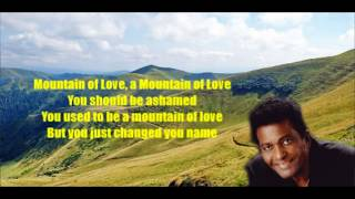Watch Charley Pride Mountain Of Love video