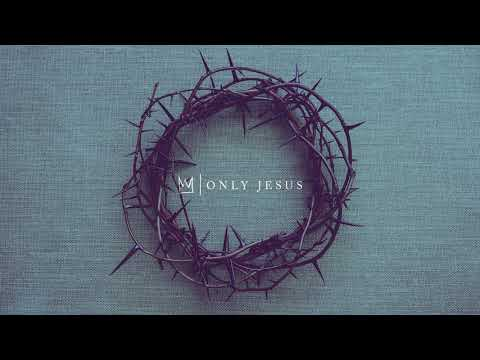 Casting Crowns - Only Jesus (Visualizer) Mp3