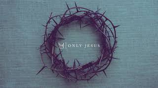 Casting Crowns - Only Jesus (Visualizer)