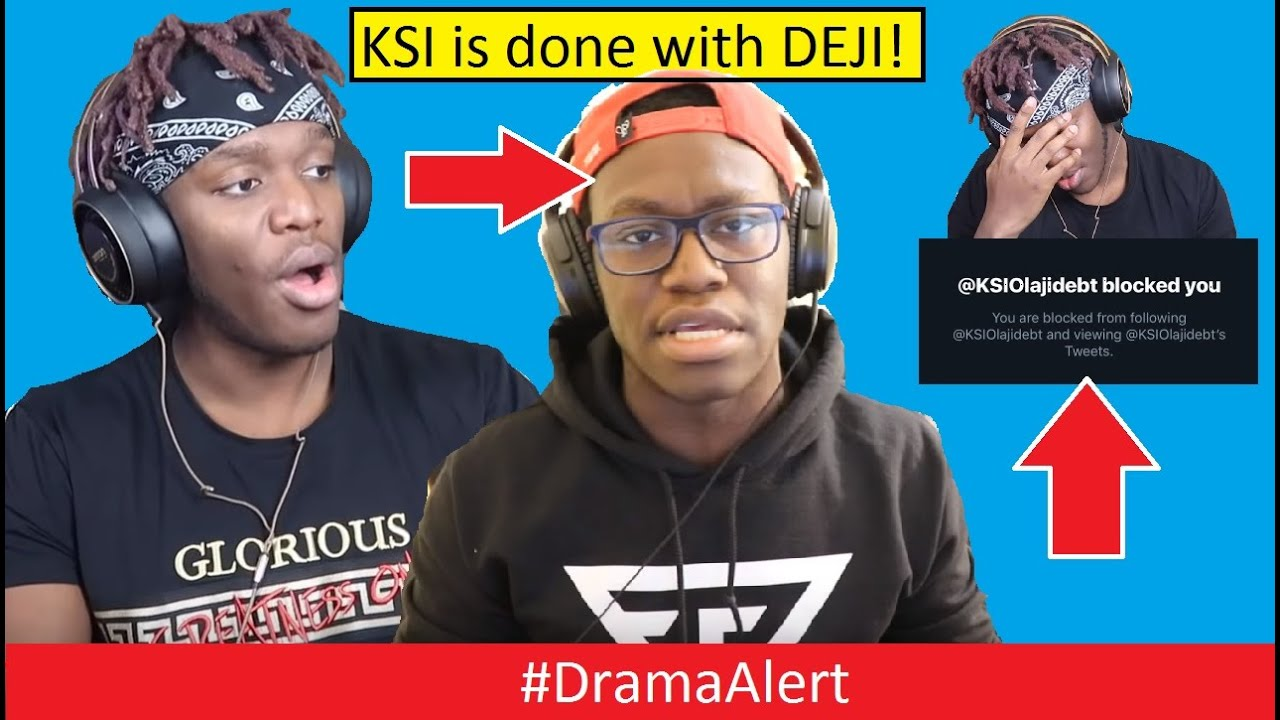 ksi-kicked-deji-out-of-his-life-dramaalert-explanation-of-ksi-vs-deji-footage