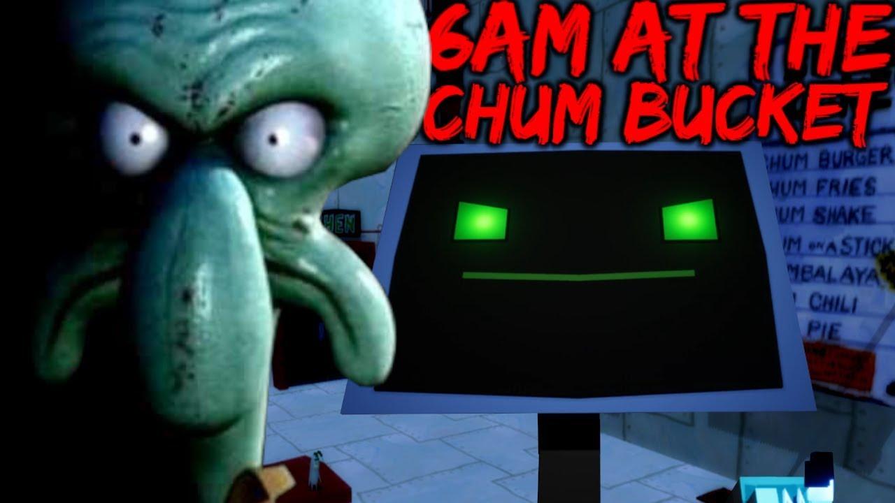 Squidwards New Job Is Living 6am At The Chum Bucket Spongebob Horror Game