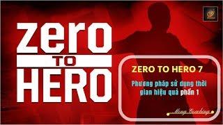 Zero to hero 7 - Phương pháp sử dụng thời gİan hiệu quả P1 - Luật hấp dẫn - M๐ng coaching