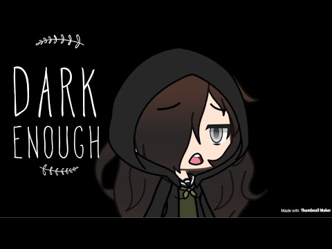 Dark Enough | Gvmv