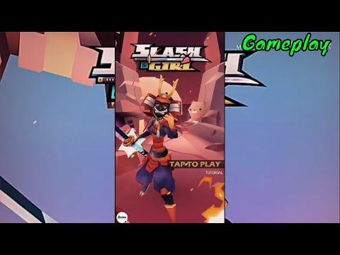 Slash & Girl - New Casual Games 2018 - Download APK - Gameplay Walkthrough (Android - iOS)