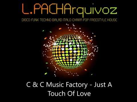 C & C Music Factory - Just A Touch Of Love