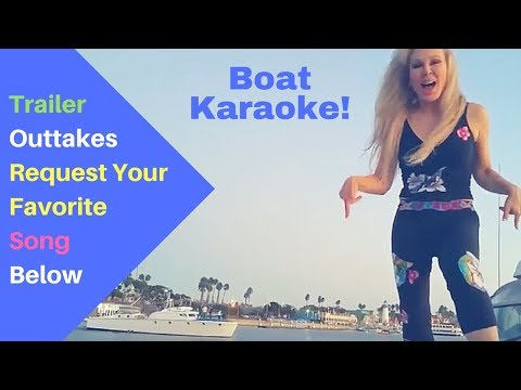 """Boat Karaoke"" Outtakes - New Series Coming in 2018"