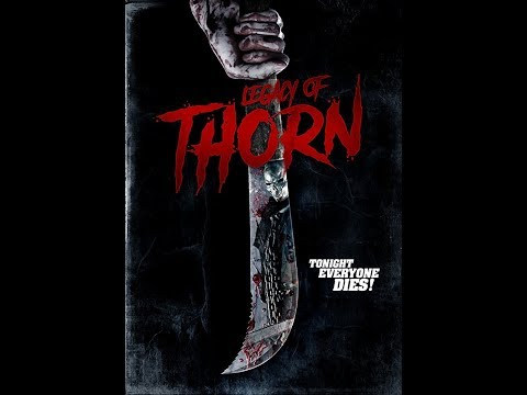 Legacy of Thorn 2017 Trailer Slasher Movie Now on AMAZON VIDEO