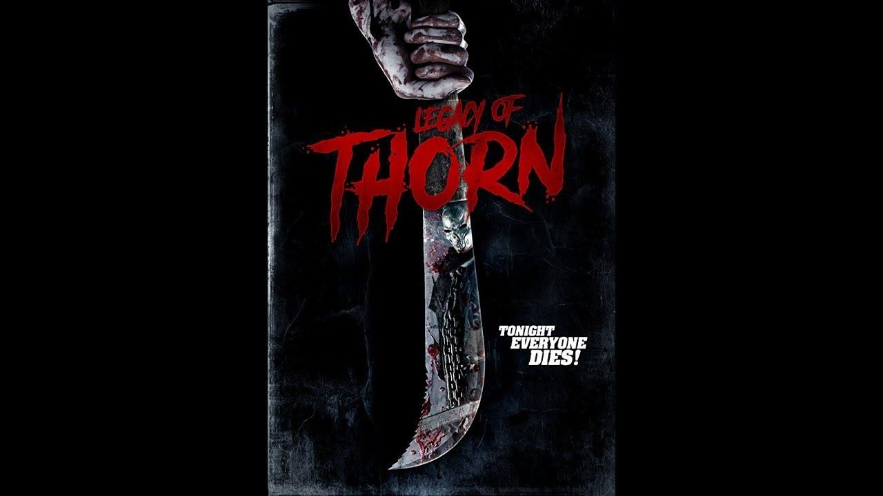Legacy of Thorn 2017 Trailer Slasher Movie Now on AMAZON VIDEO