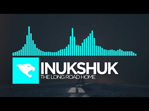 [Melodic Dubstep] - Inukshuk - The Long Road Home [NCS Release]