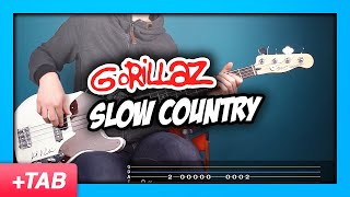 Gorillaz - Slow Country | Bass Cover with Play Along Tabs