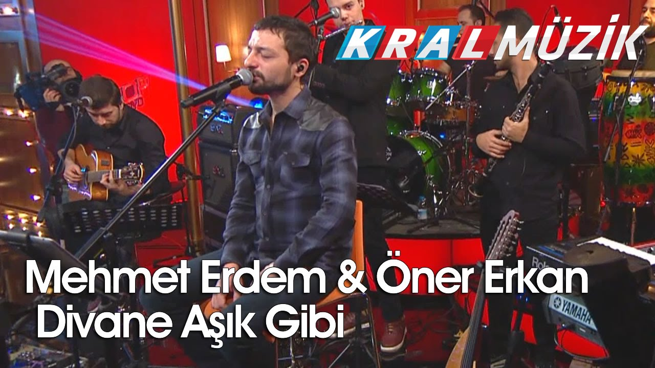 Mehmet Erdem & Öner Erkan - Divane Aşık Gibi (Kral Pop Akustik)