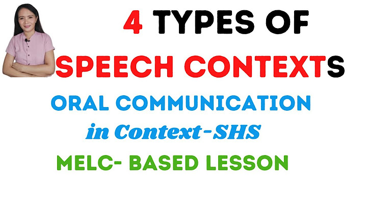 types of speech contexts in communication oral communication in context senior high school