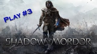 [Shadow of Mordor] Playthrough #3 - L'esprit du Mordor