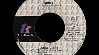 George McCrae ~ Honey I (I