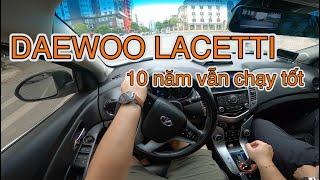 Daewoo Lacetti 2010, đi thử trong lúc chờ độ Lux A | POV test drive