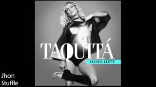 Claudia Leitte - Taquitá (C/ Letra na Descrição)