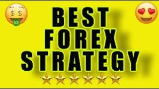 best forex strategy 2018 - best forex system 2018 that works- agimat trading review